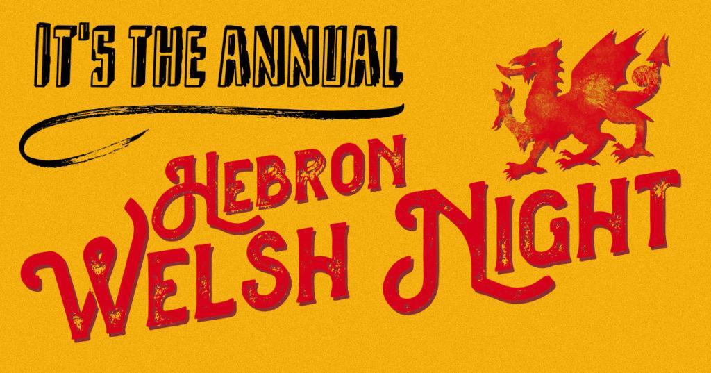 Hebron Welsh Night